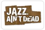 jazzaintdead